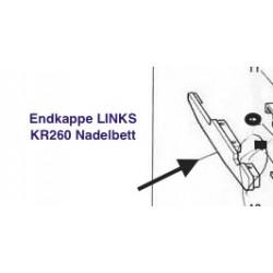 Endkappe Endteil für Brother KR260 Nadelbett LINKS