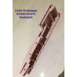 Linke Endkappe Strickmaschine KH260 KH270 Nadelbett